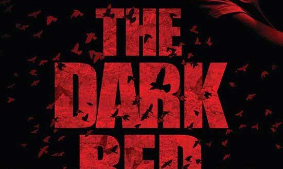 Dark Sky Films Brings THE DARK RED to Digital + DVD on April 28th