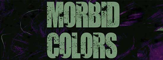 Morbid Colors- New Take on Vampire Angle Posts Trailer