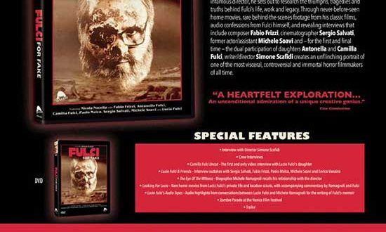 FULCI FOR FAKE – Visceral, Controversial and Immortal Forror Filmmakers of All Time!