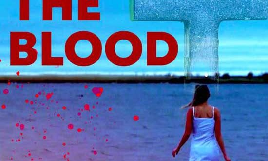 Unsettling NOTHING BUT THE BLOOD arrives on VOD and Blu-ray August 4th!
