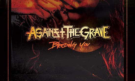 "AGAINST THE GRAVE reveal artwork for upcoming new single ""Bleeding You"""