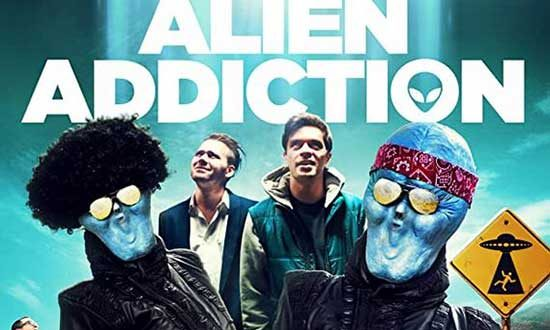 Film Review: Alien Addiction (2018)