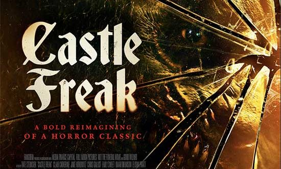 CASTLE FREAK | AVAILABLE Now on SHUDDER, VOD & DIGITAL HD