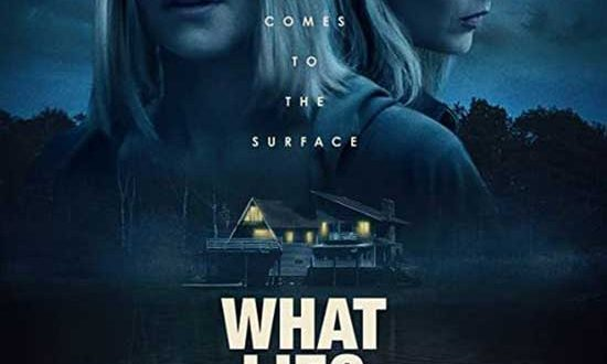 Film Review: What Lies Below (2020)