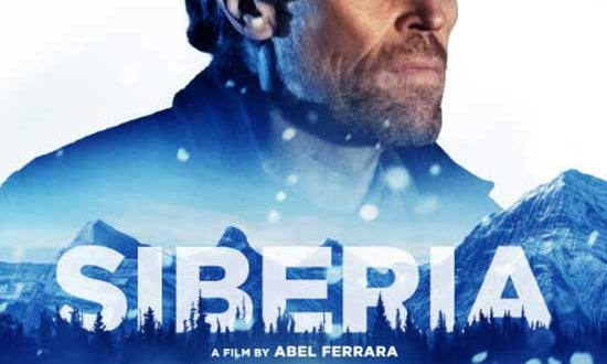 Willem Defoe Stars in the Psychological Thriller SIBERIA