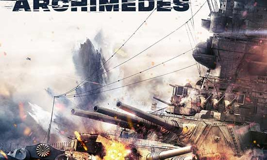 New Trailer for THE GREAT WAR OF ARCHIMEDES on Bly-ray & Digital June 15. REQUEST TODAY!