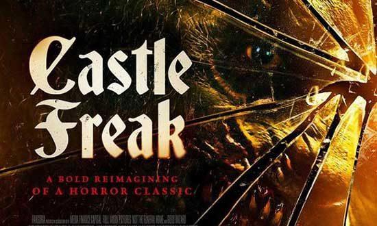 Film Review: Castle Freak (2020)