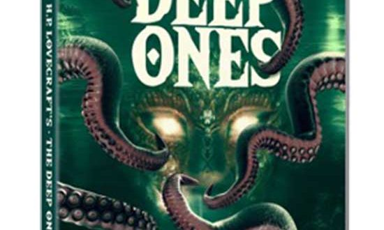 H.P. Lovecraft's The Deep Ones arrives on DVD & Digital 6/15