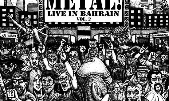 Metal! Live in Bahrain Vol. 2 – You can't miss this! 😱