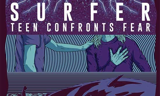 Surfs Up with new release – SURFER: TEEN CONFRONTS FEAR!