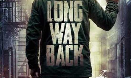 Crime Thriller THE LONG WAY BACK from director E.B. Hughes (Exit 0) Arrives on VOD May 11