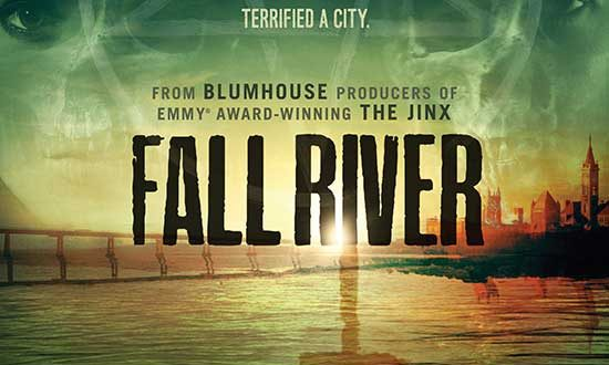 TRUE-CRIME DOCUSERIES FALL RIVER TWO-PART SERIES FINALE PREMIERES ON EPIX MAY 30