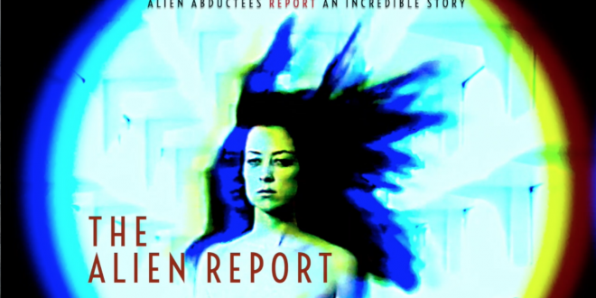 Breakout Movie, The Alien Report, Releasing As U.S. Pentagon Scrambles To Understand Real Alien Phenomena