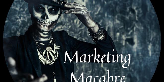 Marketing Macabre Top Ten News Stories May / June 2021