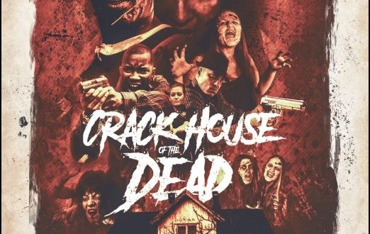 Official Trailer, Poster, Stills:  Crackhouse of the Dead in select theaters June 18th