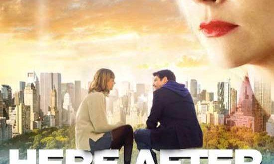 HERE AFTER – Starring Christina Ricci, Andy Karl, Nora Arnezeder & Jackie Cruz – Screener Links Available