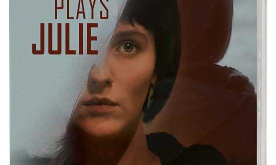 ROSE PLAYS JULIE, a Psychological Thriller Starring Ann Skelly Arriving on DVD on 7/13