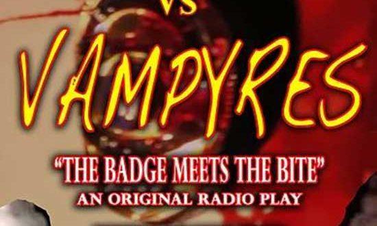 Radio Play Review: Vice vs Vampyres – Author Brad Havens