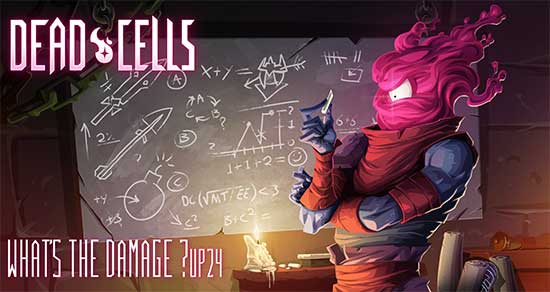 MEDIA ALERT | TRAILER | What's The Damage? Find Out In The Newest Dead Cells Update