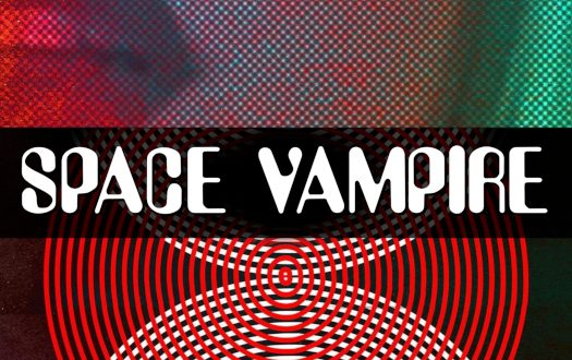 Chris Alexander's SPACE VAMPIRE coming August 17th from Darkside Releasing