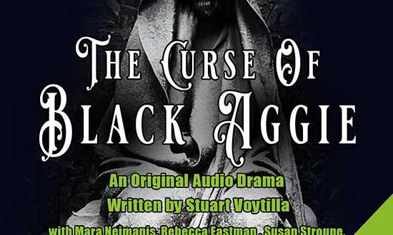 The Curse Of Black Aggie – NOW PLAYING on The Redfield Arts Audio Podcast!