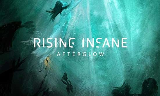 """RISING INSANE Release New Single """"Serenade"""" – New Album 'Afterglow' Out December 10th"""