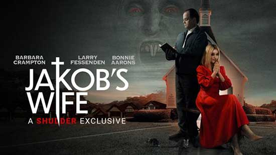 ** NEW CLIP ** | JAKOB'S WIFE starring Barbara Crampton and Larry Fessenden | Streaming on Shudder 19 August