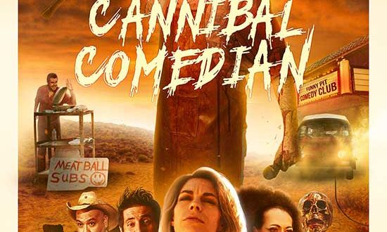 Edwin Neal Joins the Cast of CANNIBAL COMEDIAN