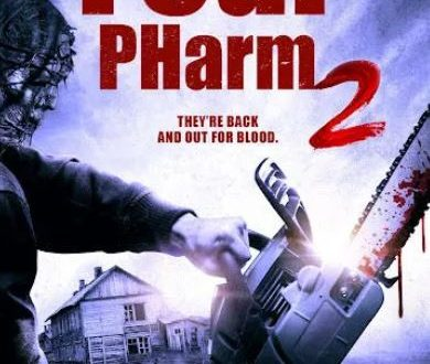 Fear PHarm 2 Arriving on DVD and Digital HD on October 19 From Indican Pictures
