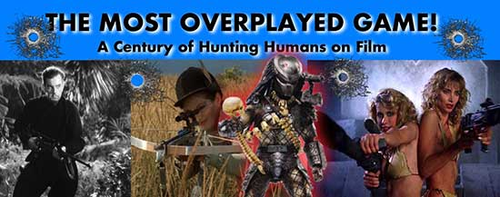 The Most Overplayed Game! A Century of Hunting Humans on Film