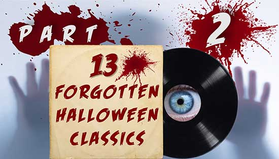 13 Forgotten Halloween Classics – Part 2
