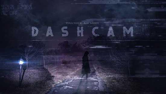 Film Review: Dashcam (2021)