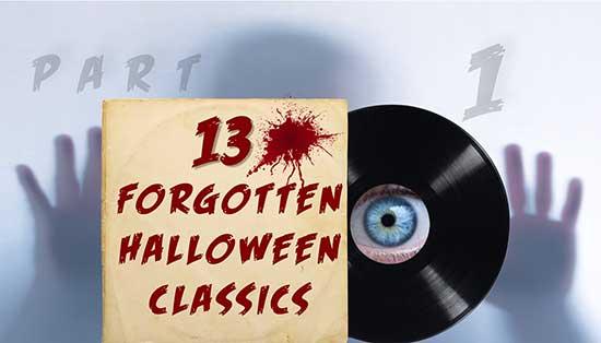 13 Forgotten Halloween Classics