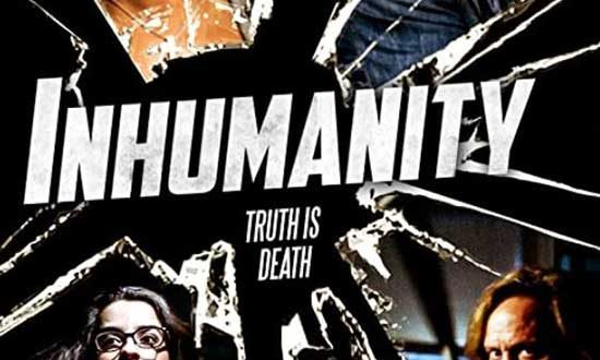 Film Review: Inhumanity (2017)