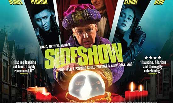 First look at the trailer and poster for new comedy SIDESHOW – Coming to cinemas 19th November