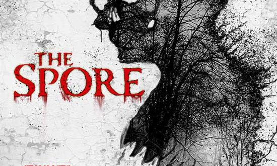 Lionsgate's Horror Film THE SPORE Coming to Digital and DVD