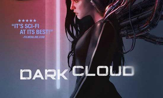 DARK CLOUD – Sci-Fi thriller in the vein of Netflix hit BLACK MIRROR!