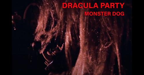 """Dracula Party releases a new 80s horror inspired music video, """"Monster Dog"""""""